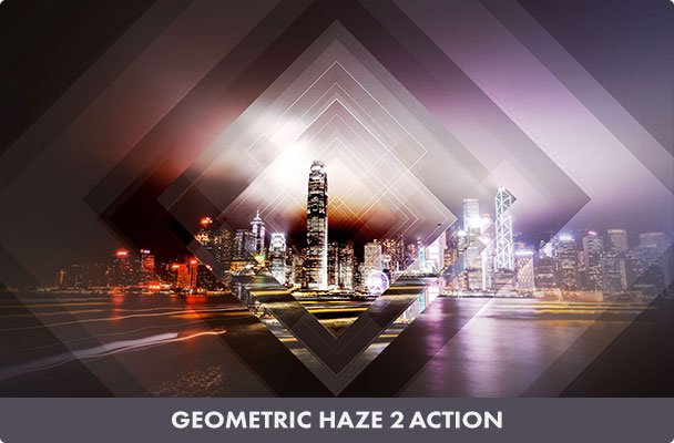Geometric Haze 2 Photoshop Action